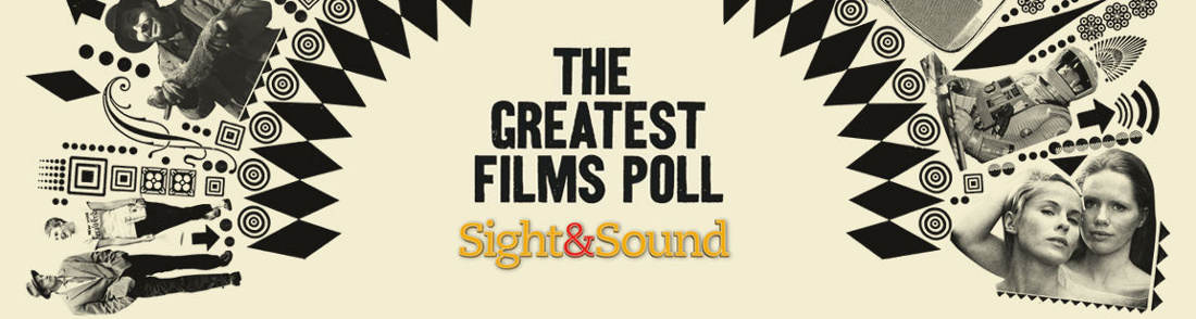 Sight & Sound - The Greatest Films Poll